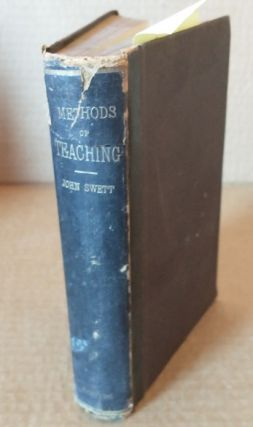 Methods of Teaching. John Swett