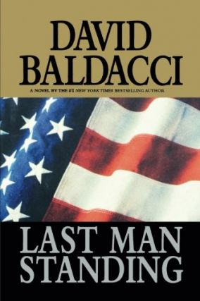 Last Man Standing [inscribed]. David Baldacci