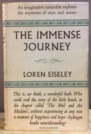 THE IMMENSE JOURNEY. Loren Eiseley