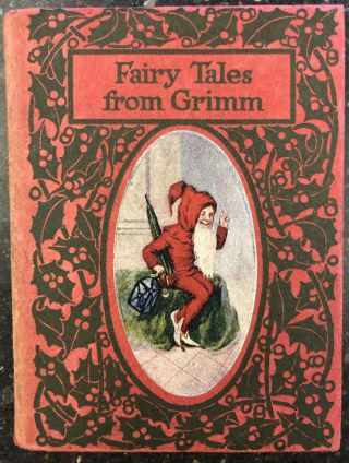 FAIRY TALES FROM GRIMM. L. Frank Baum