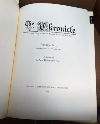 The Chronicle of the Early American Industries Association [bound volumes 1-11, November, 1933 to December, 1958]