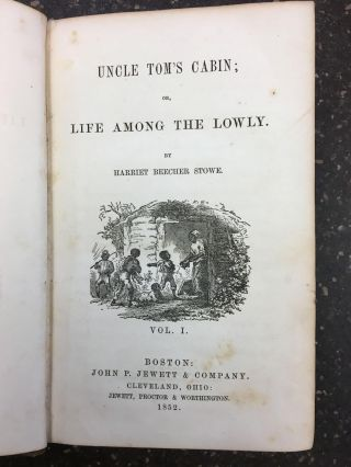 UNCLE TOM'S CABIN; OR, LIFE AMONG THE LOWLY [VOLUME 1 ONLY]. Harriet Beecher Stowe