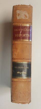Reports of Cases Determined in the Supreme Court of the Territory of New Mexico [Vol.3]. Charles...