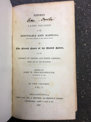 REPORTS OF CASES DECIDED BY THE HONOURABLE JOHN MARSHALL, LATE CHIEF JUSTICE OF THE UNITED...