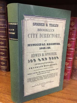 BROOKLYN CITY DIRECTORY AND MUNICIPAL REGISTER 1848-1849. Thomas P. Teale