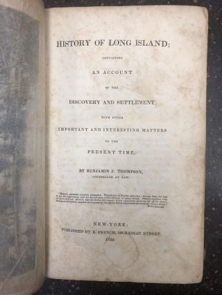 HISTORY OF LONG ISLAND; CONTAINING AN ACCOUNT OF THE DISCOVERY AND SETTLEMENT; WITH OTHER...
