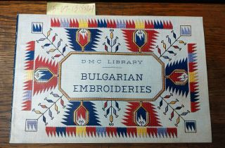 DMC Library: Bulgarian Embroideries