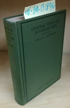 General Types of Superior Men. Osias L. Schwarz, Jack London, Max Nordau, introductory
