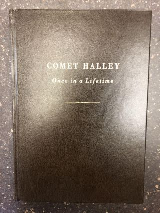 COMET HALLEY - ONCE IN A LIFETIME [INSCRIBED TO SIR OLIVER WRIGHT]. Mark Littmann, Donald K. Yeomans