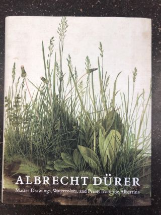 ALBRECHT DÜRER; MASTER DRAWINGS,WATERCOLORS, AND PRINTS FROM THE ALBERTINA. Andrew Robison,...