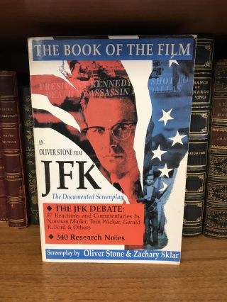JFK: THE BOOK OF THE FILM [SIGNED]. Oliver Stone, Zachary Sklar