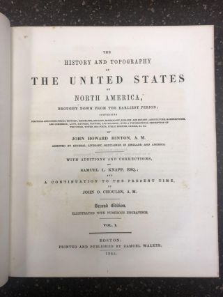 HISTORY AND TOPOGRAPHY OF THE UNITED STATES OF NORTH AMERICA [TWO VOLUMES]. John Howard Hinton,...