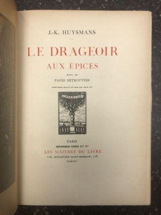 LE DRAGEOIR AUX EPICES SUIVI DE PAGES RETROUVEES. Joris-Karl Huysmans