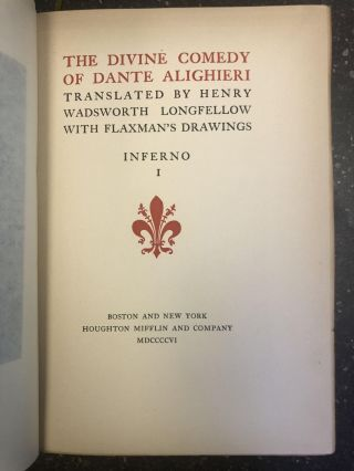 THE DIVINE COMEDY OF DANTE ALIGHIERI [SIX VOLUMES]. Dante Alighieri, Henry Wadsworth Longfellow,...