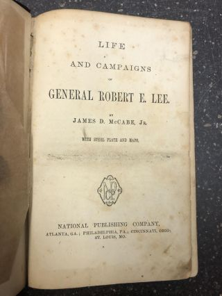 LIFE AND CAMPAIGNS OF GENERAL ROBERT E. LEE. James D. Jr McCabe