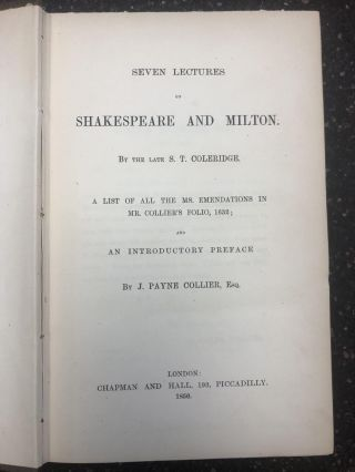 SEVEN LECTURES ON SHAKESPEARE AND MILTON. Samuel T. Coleridge, J. Payne Collier