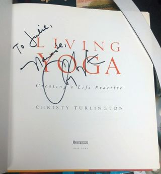 Living Yoga: Creating a Life Practice [inscribed]. Christy Turlington, Robert Thurman