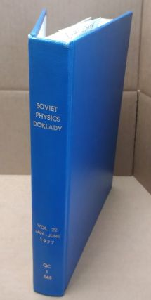 Soviet Physics Doklady Volume 22 January- June. Wendell H. Furry