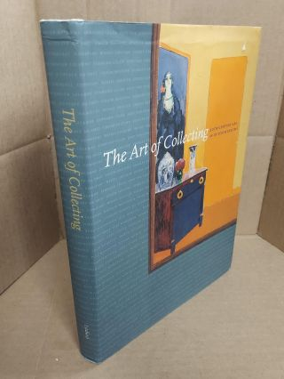 The Art of Collecting: 20th-Century Art in Dutch Museums. Els Barents, Jaap Bremer