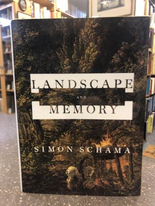 LANDSCAPE AND MEMORY [SIGNED]. Simon Schama