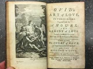 OVID'S ART OF LOVE, IN THREE BOOKS. TOGETHER WITH HIS AMOURS, AND REMEDY OF LOVE. Ovid