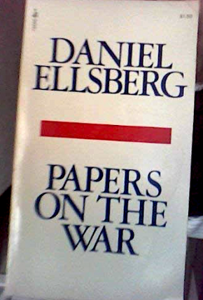 PAPERS ON THE WAR [signed]. Daniel Ellsberg