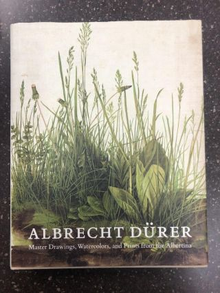 ALBRECHT DÜRER: MASTER DAWINGS, WATERCOLORS, AND PRINTS FROM THE ALBERTINA. Andrew Robison,...