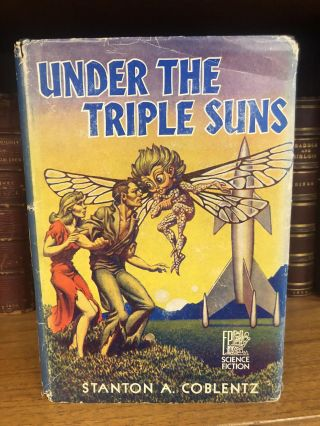 UNDER THE TRIPLE SUNS [SIGNED]. Stanton A. Coblentz