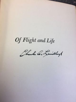 OF FLIGHT AND LIFE [SIGNED]. Charles A. Lindbergh