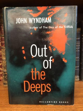 OUT OF THE DEEPS. John Wyndham