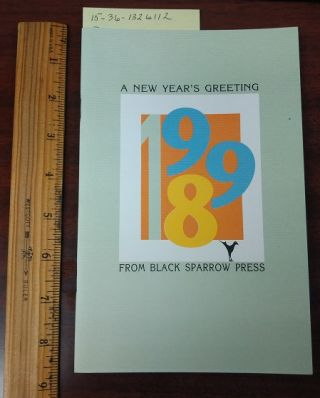TO LEAN BACK INTO IT (A NEW YEAR'S GREETING FROM BLACK SPARROW PRESS, 1998). Charles Bukowski