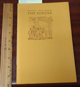 THE BORDER : POEM & DRAWINGS (MORNING COFFEE CHAPBOOK, ELEVEN) [SIGNED]. Tom Clark