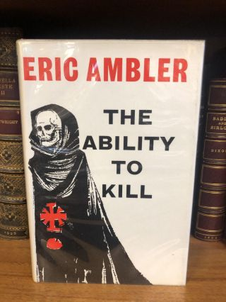 THE ABILITY TO KILL. Eric Ambler