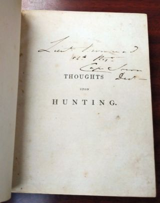 Thoughts Upon Hunting: In a Series of Familiar Letters to a Friend