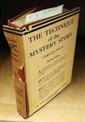 THE TECHNIQUE OF THE MYSTERY STORY (THE WRITER'S LIBRARY). Carolyn Wells, J. Berg Esenwein
