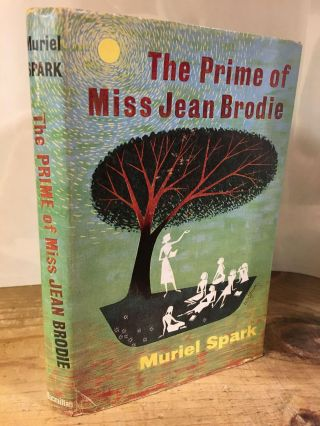 THE PRIME OF MISS JEAN BRODIE [SIGNED]. Muriel Spark