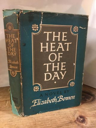 THE HEAT OF THE DAY [SIGNED]. Elizabeth Bowen