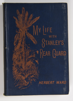 My Life with Stanley's Rear Guard. Herbert Ward