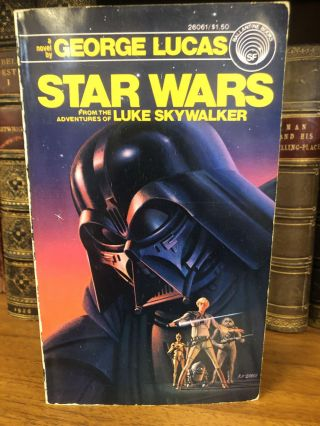 STAR WARS, FROM THE ADVENTURES OF LUKE SKYWALKER. George Lucas, Alan Dean, Foster