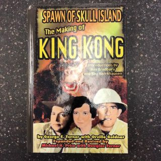 SPAWN OF SKULL ISLAND: THE MAKING OF KING KONG [Signed by Ray Bradbury]. George E. Turner,...