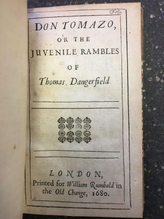 DON TOMAZO, OR THE JUVENILE RAMBLES OF THOMAS DANGERFIELD. Thomas Dangerfield