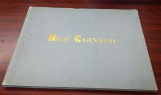 Nice Carnival - Album Annuel Illustre - 1892 [Inscribed by author to Prince Hermann de...