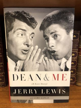DEAN & ME (A LOVE STORY) [SIGNED]. Jerry Lewis