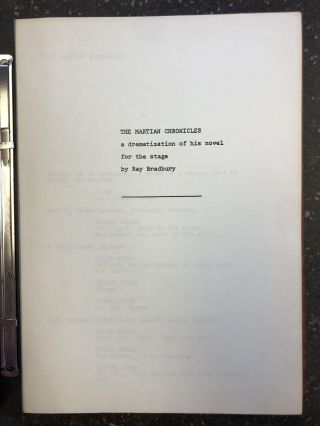 THE MARTIAN CHRONICLES SCREENPLAY. Ray Bradbury