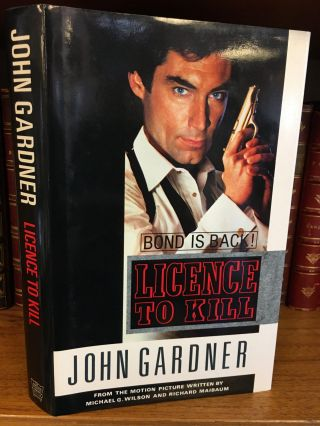 LICENCE TO KILL [SIGNED]. John Gardner