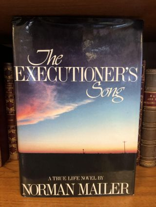 THE EXECUTIONER'S SONG [SIGNED]. Norman Mailer