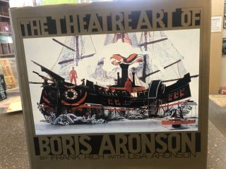 THE THEATRE ART OF BORIS ARONSON. Lisa Aronson, Frank Rich