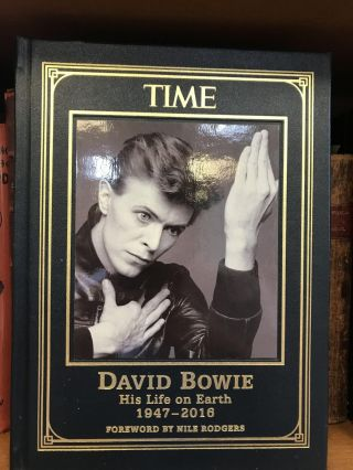 TIME: DAVID BOWIE, HIS LIFE ON EARTH 1947-2016. Allison Adato, Christina Lieberman