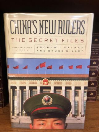 CHINA'S NEW RULERS: THE SECRET FILES [WITH TNS BY PRESIDENT GEORGE H. W. BUSH]. Andrew Nathan,...