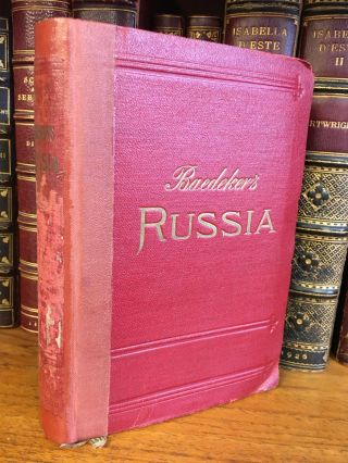 RUSSIA WITH TEHERAN, PORT ARTHUR, AND PEKING. Karl Baedeker